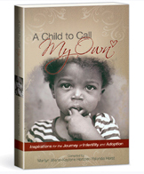 A Child to Call My Own